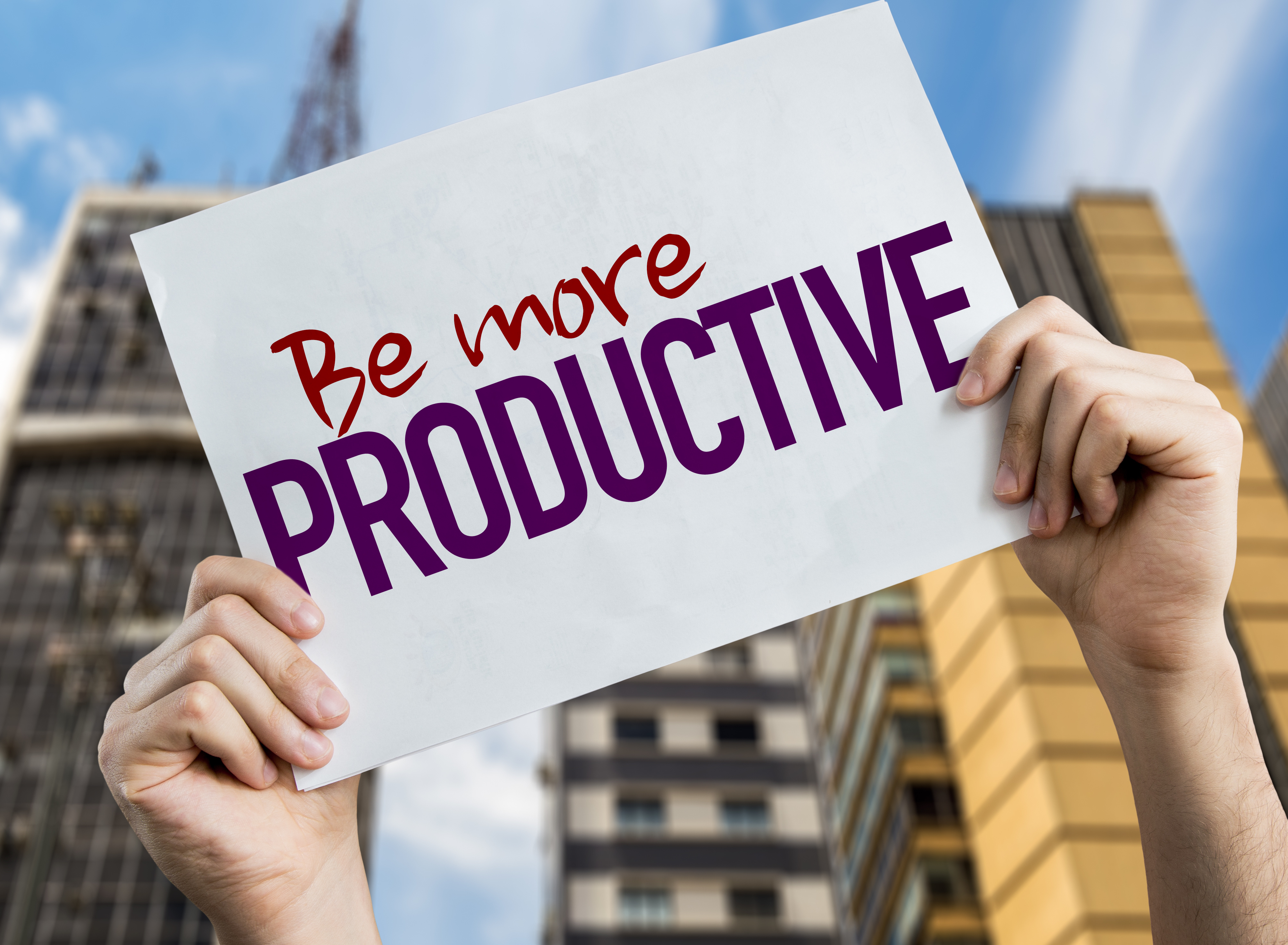Productivity, be more productive